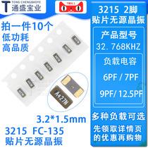 3215 Patch passive CRYSTAL FC-135 32 768KHZ 32 768K 20PPM 6 9 12 5PF