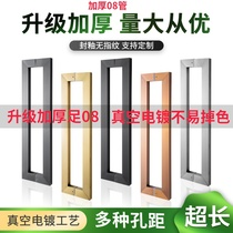 Glass door handle Matte black stainless steel wooden door Rose gold thickened handle Black paint square tube large armrest mounted