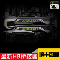 NVIDIA SLI HB Bridge original graphics card bridge GTX 1080 70 Pascal evga