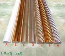 PS White European Decorative line 2 cm gold press edge door and window package side semicircle flat line frame line
