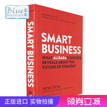Smart Business, the original English version of Intelligent Business, once called Ma Yunxu. Looking at the future of strategy from Alibaba's success, Luo Zhenyu recommended the hardcover of Ming Zeng Business Management Import Books.