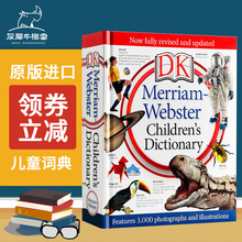 Merriam-Webster Children's Dictionary DK Children's Encyclopedia